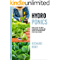 Hydroponics: How to Pick the Best Hydroponic System and Crops for Homegrown Food Year-Round (Urban Homesteading Book 1) (English Edition)