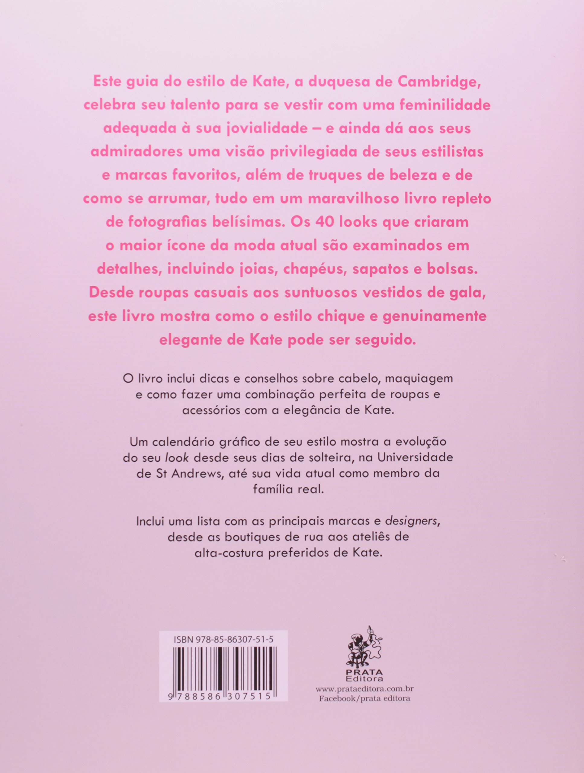 Kate Middleton. Estilo e Elegância do Maior Ícone da Realeza (Em Portuguese do Brasil): Caroline Jones: 9788586307515: Amazon.com: Books