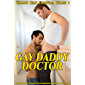 Gay Daddy Doctor Straight to Gay First Time MM, Top to Bottom, Older Man Younger Man, Taboo Gay Short Story (Taboo Gay…