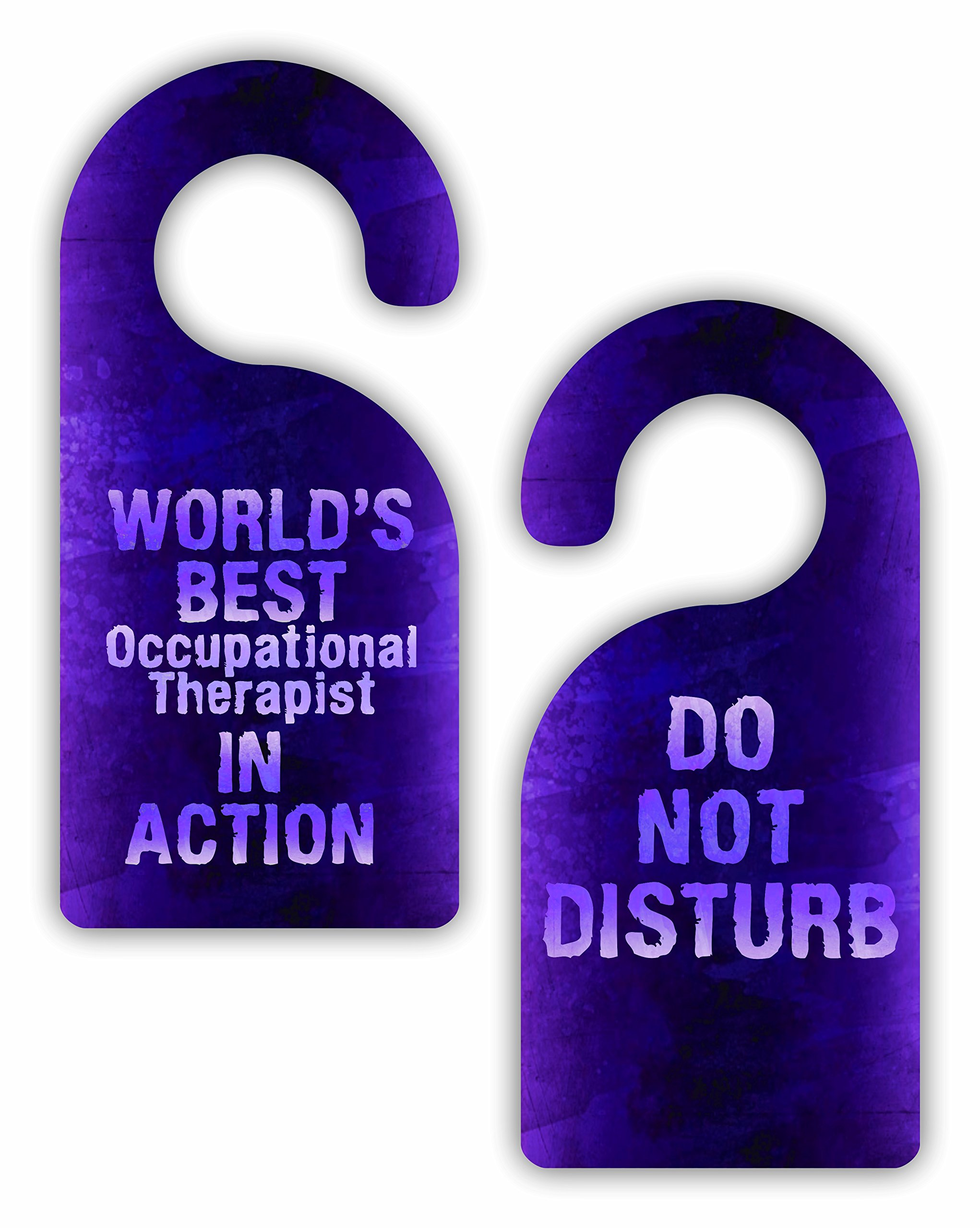 World's Best Occupational Therapist in Action/Do Not Disturb - Therapist - Watercolor Print - Double-Sided Hard Plastic Glossy Door Hanger
