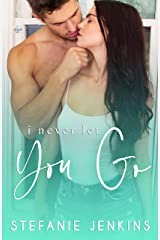 I Never Let You Go Kindle Edition