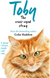 Toby The Cross-Eyed Stray (English Edition)