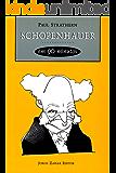 Schopenhauer em 90 minutos (Filósofos em 90 Minutos)