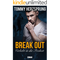 Break Out – Verliebt in die Freiheit (German Edition) book cover