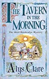 The Tavern in the Morning (Hawkenlye Mystery)