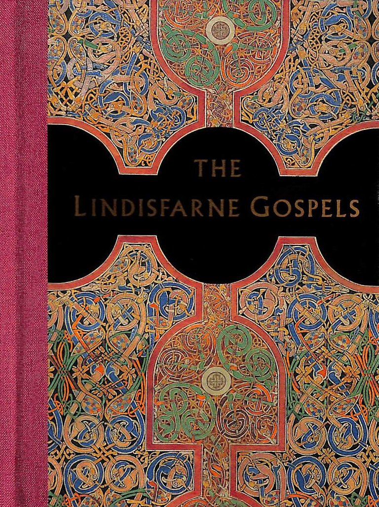 Buy The Lindisfarne Gospels: A Masterpiece of Book Painting Book Online at  Low Prices in India   The Lindisfarne Gospels: A Masterpiece of Book  Painting ...