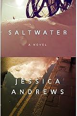 Saltwater: A Novel Kindle Edition