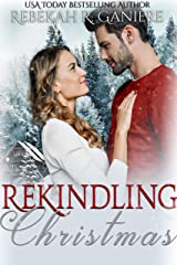 Rekindling Christmas Kindle Edition