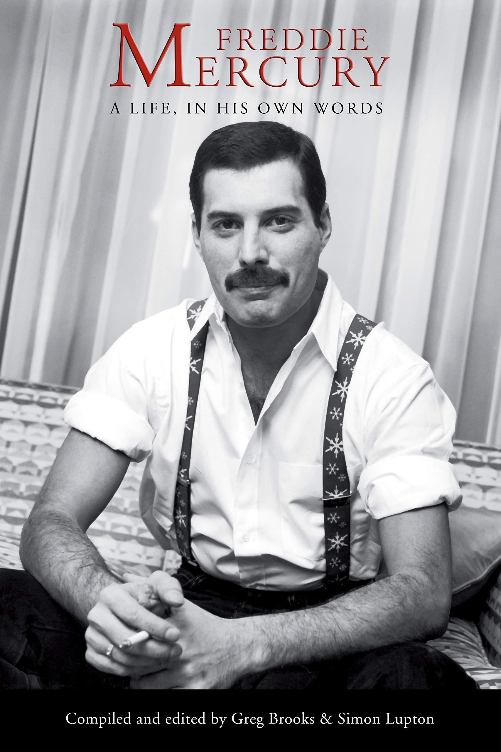 Freddie Mercury A Life In His Own Words Mercury Freddie 9781688967489 Amazon Com Books
