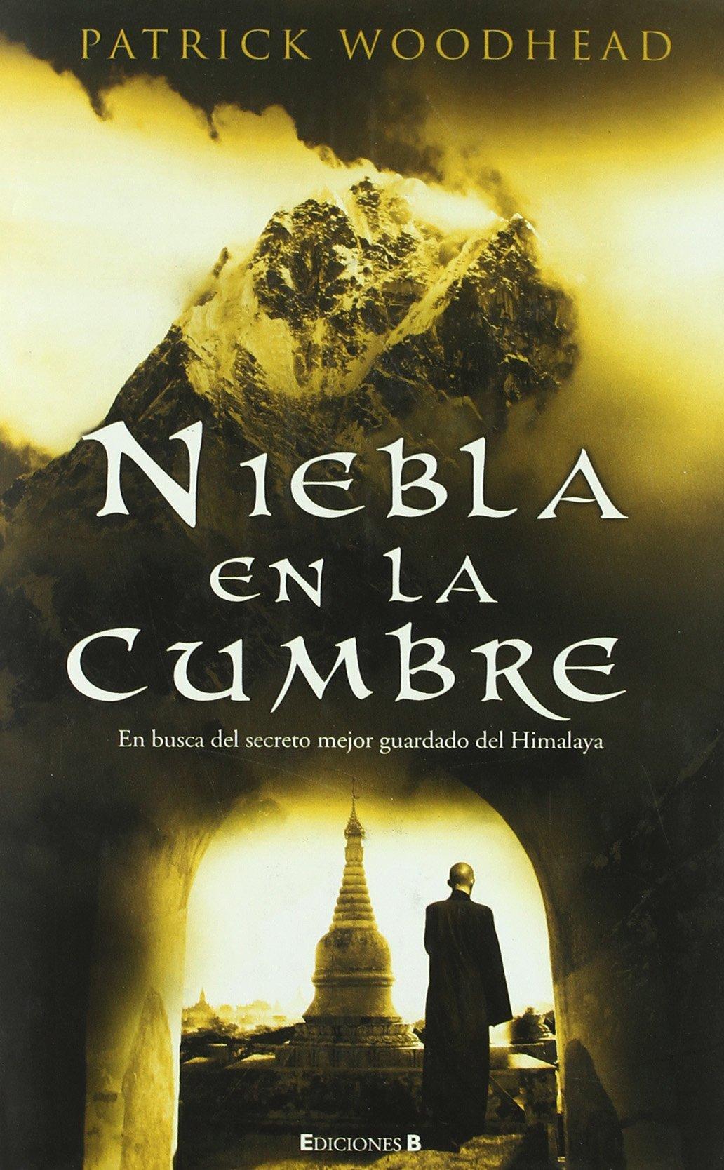 Amazon.com: NIEBLA EN LA CUMBRE (Grandes Novelas) (Spanish Edition) (9788466643320): PATRICK WOODHEAD: Books