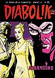 DIABOLIK (193): Abbandono (Italian Edition)