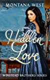 A Hidden Love (Winstead Brothers Series (Old West Romance) Book 1)