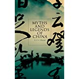 Myths and Legends of China: Study of Chinese Folklore