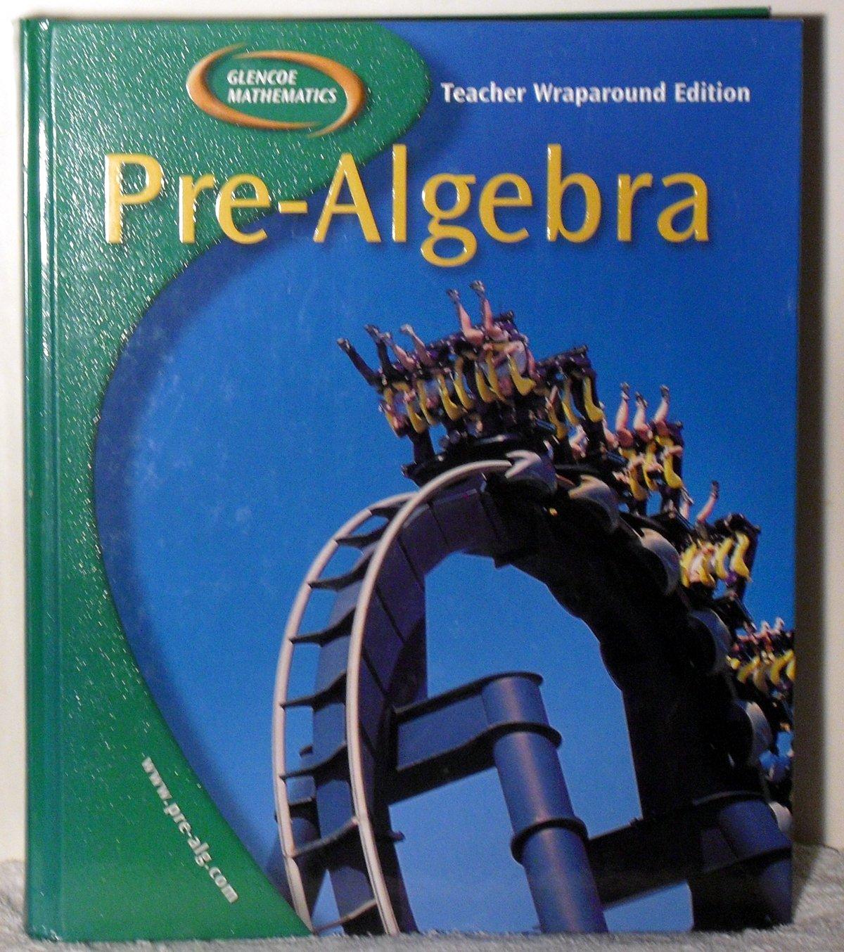 Glencoe Mathematics Pre-Algebra [Teacher Wraparound Edition ...