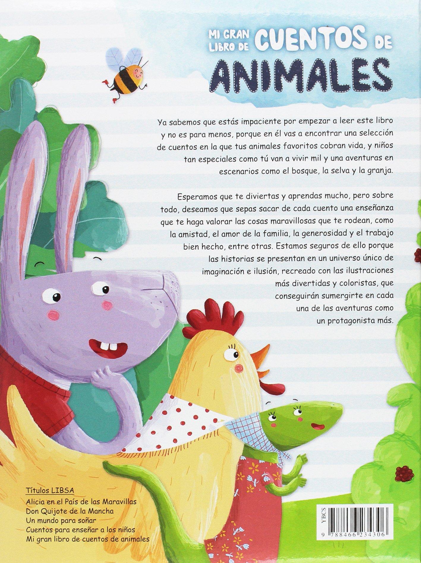 Mi Gran Libro De Cuentos De Animales Aprende Valores Universales A Través De Los Cuentos Spanish Edition Equipo Editorial 9788466234306 Books