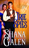 True Spies (Lord and Lady Spy)