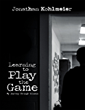 Learning to Play the Game: My Journey Through Silence