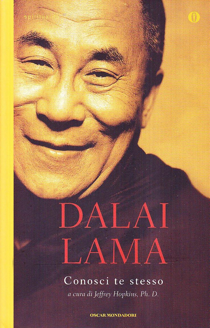 Conosci te stesso Copertina flessibile – 30 mar 2010 Gyatso Tenzin (Dalai Lama) J. Hopkins R. Cagliero Mondadori