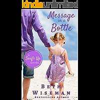 Message In A Bottle: A Surf's Up Romance Novella
