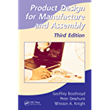 Product Design for Manufacture and Assembly (Manufacturing Engineering and Materials Processing Book 74)