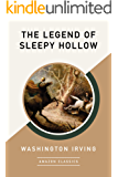 The Legend of Sleepy Hollow (AmazonClassics Edition)