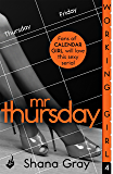 Working Girl: Mr Thursday (A sexy serial, perfect for fans of Calendar Girl)