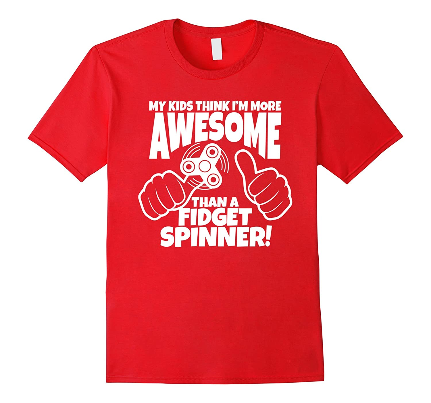 Awesome Dad Father's Day Shirt Funny Fidget Spinner Quote-TH