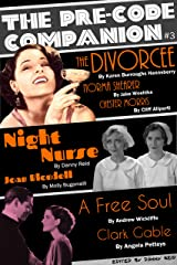 The Pre-Code Companion, Issue #3: The Divorcee, Night Nurse, A Free Soul
