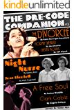 The Pre-Code Companion, Issue #3: The Divorcee, Night Nurse, & A Free Soul