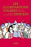 Illuminations d'Albert Einstein (Les)