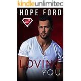 Loving You (Alpha Hero Book 1)