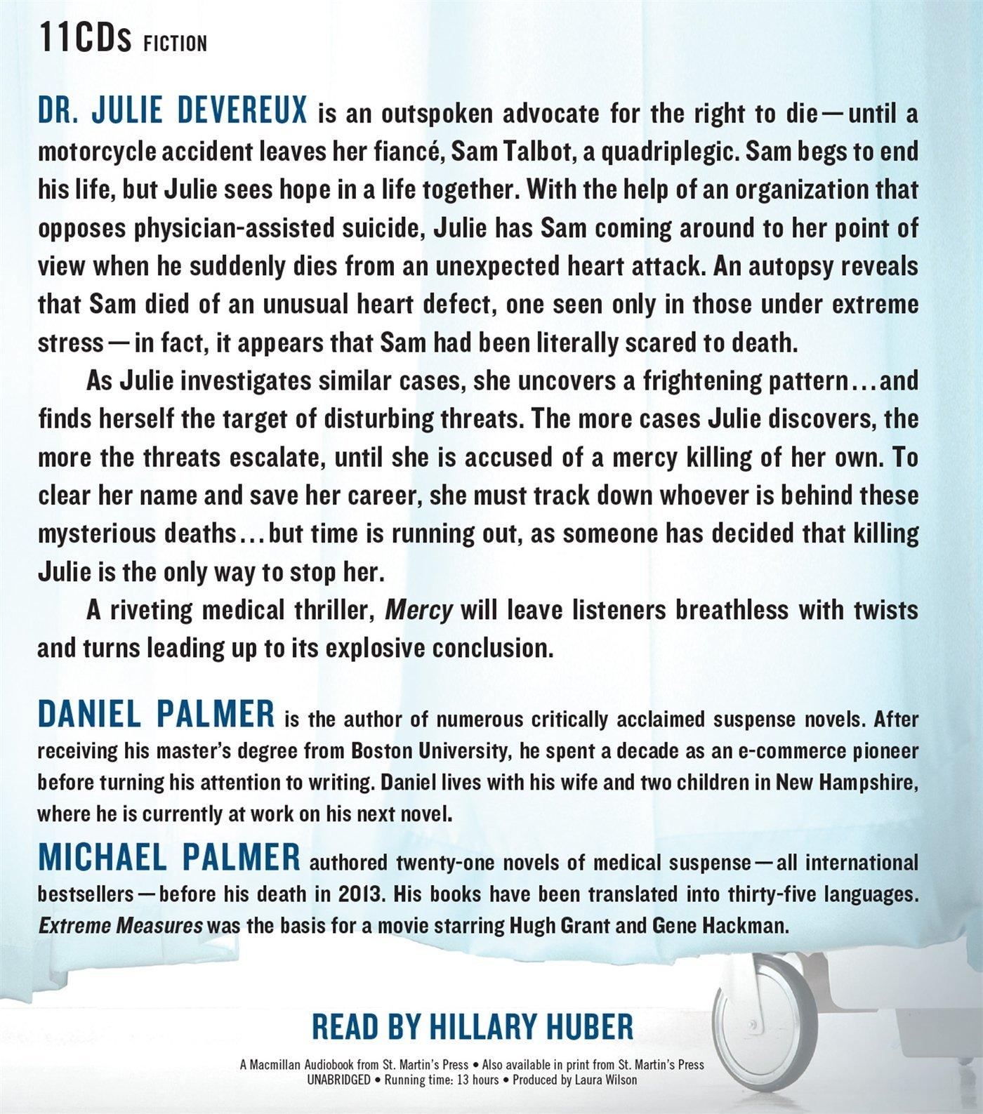 Mercy: A Novel: Daniel Palmer, Michael Palmer, Hillary Huber:  9781427233660: Amazon: Books
