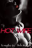 Hot Wife: Erotic Romance