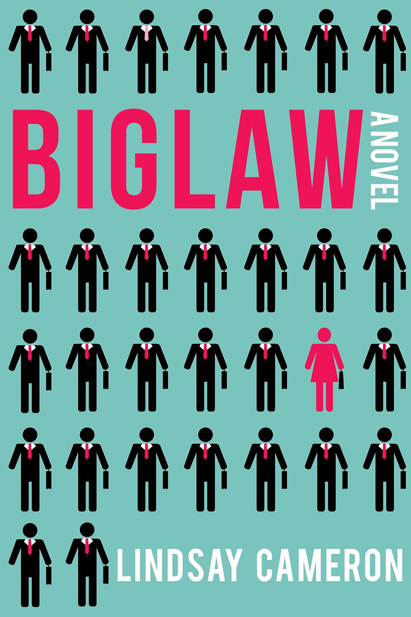 BIGLAW: A Novel ebook
