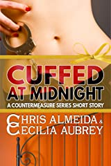 Cuffed at Midnight: A Contemporary Romance Short Story in the Countermeasure Series Kindle Edition