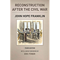 Reconstruction after the Civil War (The Chicago History of American Civilization)