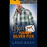 DEAR HANDY SILVER FOX: A Curvy Girl Romance (SINCERELY YOURS Book 6)