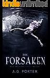 The Forsaken (The Darkness Trilogy Book 2)