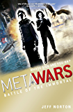 Battle of the Immortal: Book 3 (MetaWars)