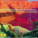 Messiaen: Des Canyons Aux Étoiles...