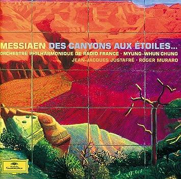 Messiaen Des Canyons Aux étoiles