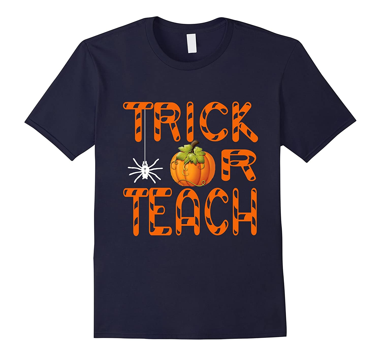 Teacher Halloween Trick Or Teach T Shirt-T-Shirt