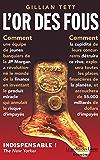 L'Or Des Fous