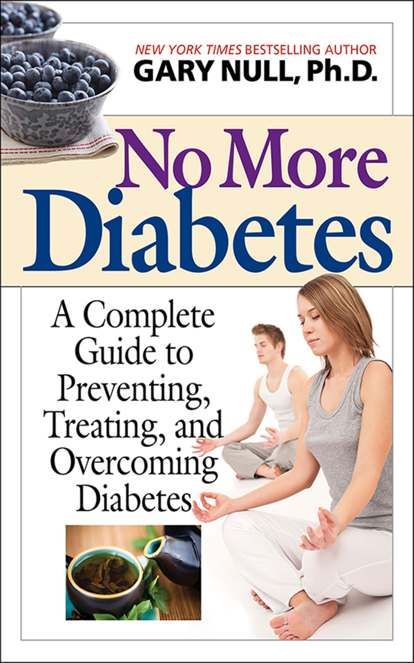 Download No More Diabetes: A Complete Guide to Preventing, Treating, and Overcoming Diabetes pdf epub