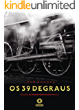 Os 39 degraus: The thirty-nine steps (edição Bilíngue)