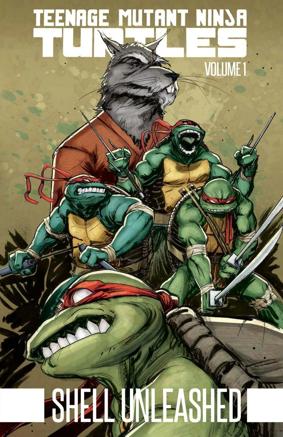 Teenage Mutant Ninja Turtles Volume 1: Shell Unleashed ...