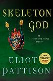 Skeleton God: An Inspector Shan Tao Yun Mystery
