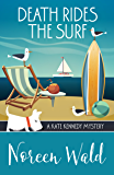 Death Rides the Surf (A Kate Kennedy Mystery Book 5)