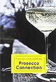 Prosecco connection