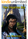 The Ungifted Elf.